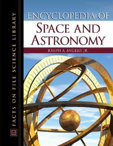 Encyclopedia Of Space And Astronomy (Science Encyclopedia)